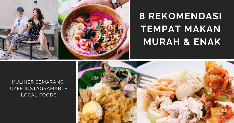 8 Rekomendasi Wisata Kuliner di Semarang dengan Citarasa yang Khas